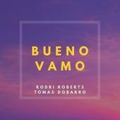 Bueno Vamo de Tomas Dobarro