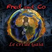 Le cri de Gaïa by Fred and Co
