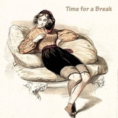 Time for a Break by Coleman Hawkins