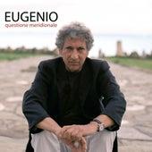 Questione meridionale de Eugenio Bennato