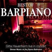 Best of Barpiano Live in Concert - Dinner Music at the Opera Ballroom de Gitta Hauenherm