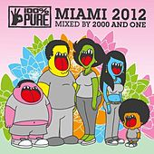 100% Pure Miami 2012 by Various Artists
