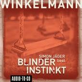 Blinder Instinkt (Gekürzt) by Andreas Winkelmann