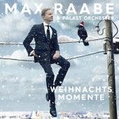 Perfekte Weihnachtsmomente von Max Raabe