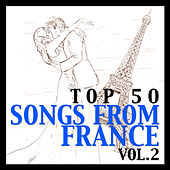 Top 50 Songs from France Vol. 2 di Various Artists