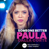 Someone Better (From The Voice Of Germany) von Paula Dalla Corte
