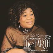 Let Your Presence Fill the Earth di Victoria Ivy Obeng