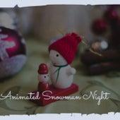 Animated Snowman Night de Dave King, Kidz Bop Christmas, Trini Lopez, The Coasters, The Merle Staton Choir, Nita Rossi, Traditional, Steve Lawrence, Billy Eckstine, The Paris Sisters