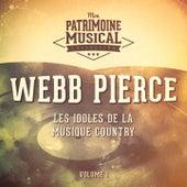 Les Idoles De La Musique Country: Webb Pierce, Vol. 1 by Webb Pierce