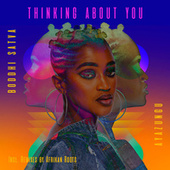 Thinking About You by Boddhi Satva