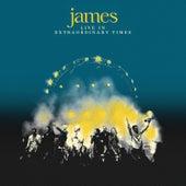 Live in Extraordinary Times de James
