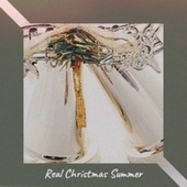 Real Christmas Summer de Denny Chew