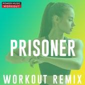 Prisoner - Single de Power Music Workout