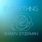 Everything (Single) by Shawn Stockman