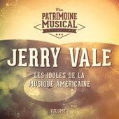 Les idoles de la musique américaine: jerry vale, Vol. 1 by Jerry Vale