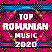 Top Romanian Music 2020 von Various Artists