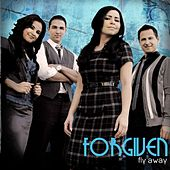 Fly Away by Forgiven