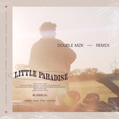 Little Paradise (Double MZK Remix) (Extended) di Henry And The Waiter