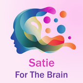 Satie for the Brain by Erik Satie