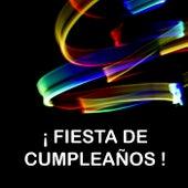 ¡ Fiesta de cumpleaños ! von Various Artists