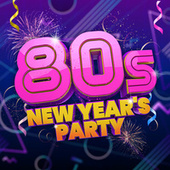 80s New Year's Party by Various Artists