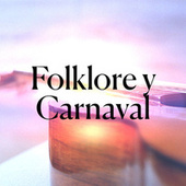 Folklore y Carnaval de Various Artists