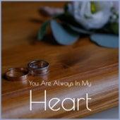 You Are Always In My Heart de Various Artists