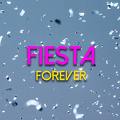 Fiesta Forever by Various Artists