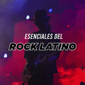 Esenciales Del Rock Latino by Various Artists