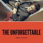 The Unforgettable Eddie Cochran by Eddie Cochran