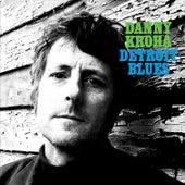 Detroit Blues de Danny Kroha