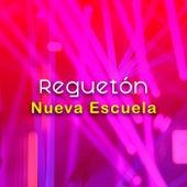 Reguetón Nueva Escuela von Various Artists
