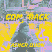 Comeback by Kasher Quon