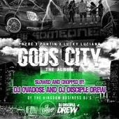 Gods City (Slowed And Chopped) by Lucky Luciano