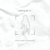 Cerca de ti (Acoustic Version) de Camille Gonz