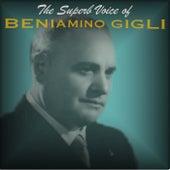 The Superb Voice of Beniamino Gigli de Beniamino Gigli