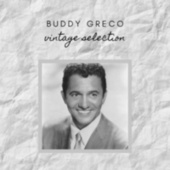 Buddy Greco - Vintage Selection by Buddy Greco