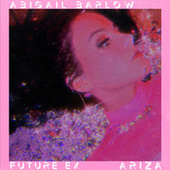 Future Ex by Abigail Barlow