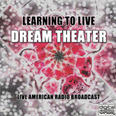 Learning To Live (Live) de Dream Theater