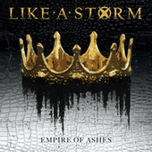 Empire of Ashes von Like A Storm