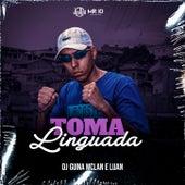Toma linguada by DJ Guina