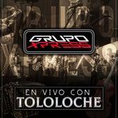 En Vivo Con Tololoche (En Vivo) by Grupo Xpress
