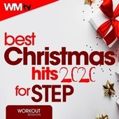 Best Christmas Hits 2020 For Step (60 Minutes Non-Stop Mixed Compilation for Fitness & Workout 132 Bpm / 32 Count) by Workout Music Tv