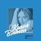 Embrassez-moi   キッスして de Karen Brunon