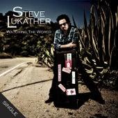 Watching The World von Steve Lukather