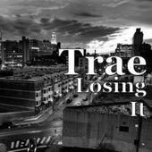Losing it de Trae