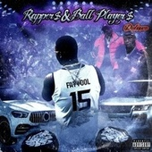 Rappers & Ball Players by Fat Fool