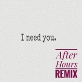 I Need You_ After Hours (Paul Williams Remix) de Paul Williams