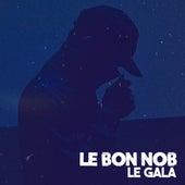 Le gala by Le Bon Nob