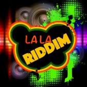La La Riddim by Various Artists